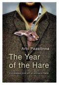 Arto Paasilinna - The Year of the Hare