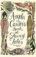 Angela Carter Book of Fairy Tales