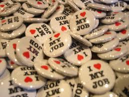 I Love My Job Badges