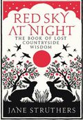 Red Sky At Night by Jane Struthers
