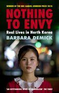 Nothing to Envy - Barbara Demick