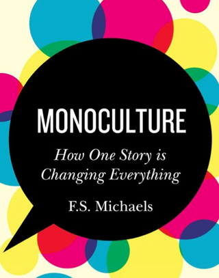 Monoculture by F.S.Michaels